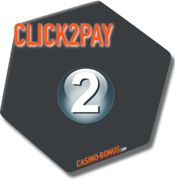 click2pay payment online casino