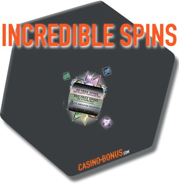 incredible spins bonus