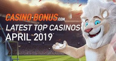 latest top casinos april 2019