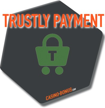 trustly casino bonus 2021